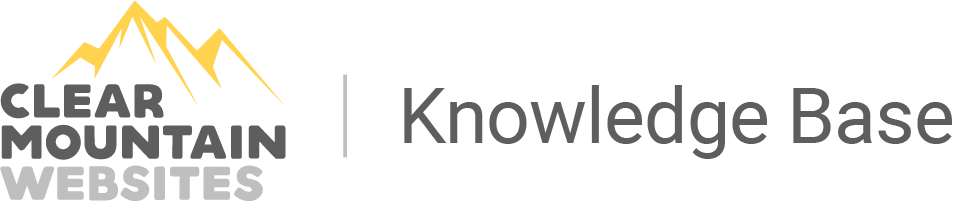 Knowledge Base | Clear Mountain Websites